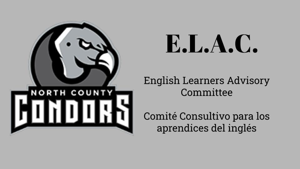 ELAC - English Learners Advisory Committee/Comité Consultivo para los aprendices del inglés