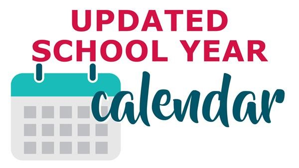 Updated school calendar (Click here)